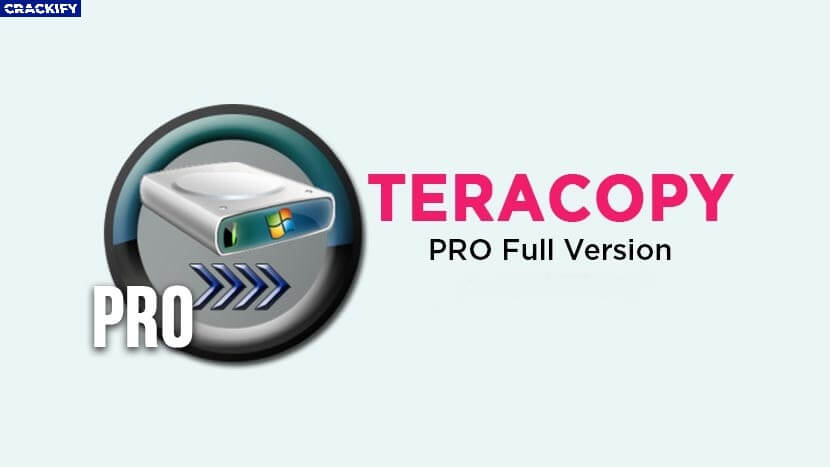 TeraCopy Pro 3.3 Crack Free Download