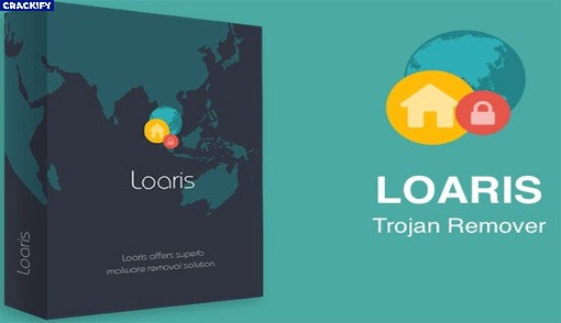 Loaris Trojan Remover 3.0 Crack Free Download