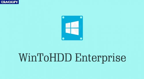 WinToHDD Enterprise Crack Free Download