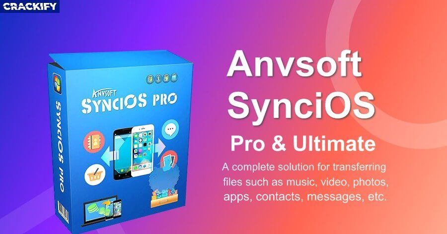 Anvsoft SynciOS Professional Key Free Download